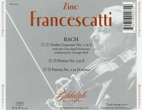 Bach: Violin Concerto No. 2 in E; Partita No. 2 in D minor; Partita No. 3 in E