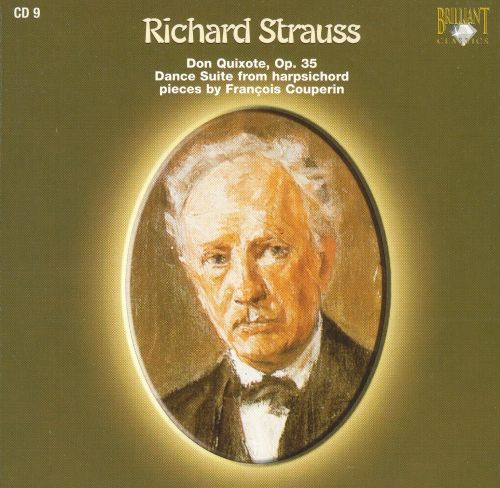 Richard Strauss: Don Quixote; Dance Suite from harpsichord pieces by François Couperin