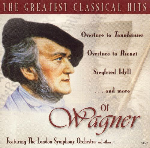 The Greatest Classical Hits of Wagner