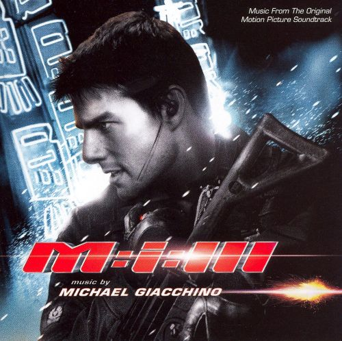 Mission: Impossible 3 [Original Movie Soundtrack]