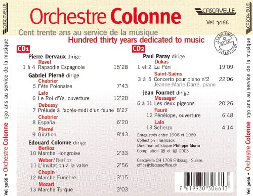 Orchestre Colonne: Hundred Thirty Years Dedicated to Music