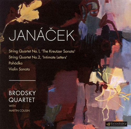 Janácek: String Quartets No. 1 & 2; Pohádka; Violin Sonata