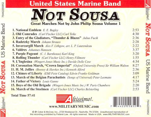 Not Sousa: Great Marches Not by John Philip Sousa, Vol. 1