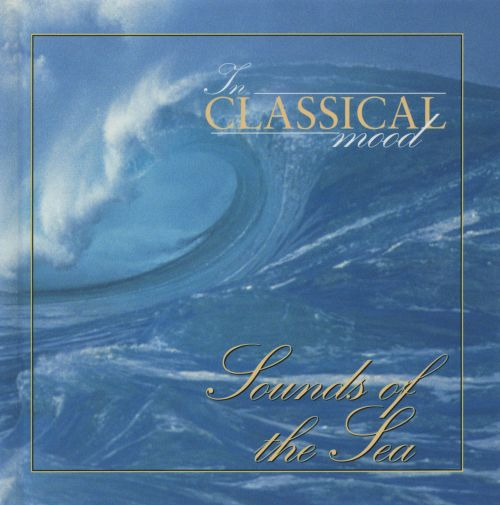 In Classical Mood: Sounds of the Sea