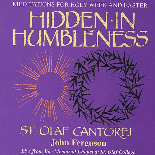 Hidden in Humbleness: Meditations for Holy Week and Easter