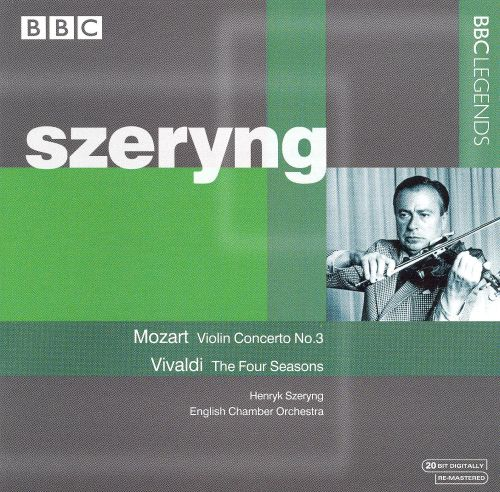 Mozart: Violin Concerto No. 3; Vivaldi: The Four Seasons