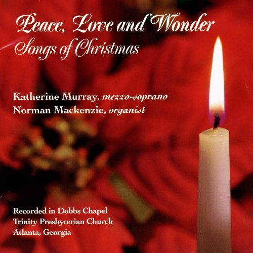 Peace, Love and Wonder: Songs of Christmas