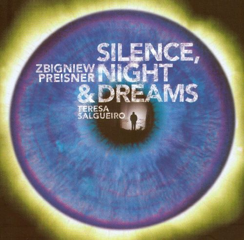Zbigniew Preisner: Silence, Night and Dreams