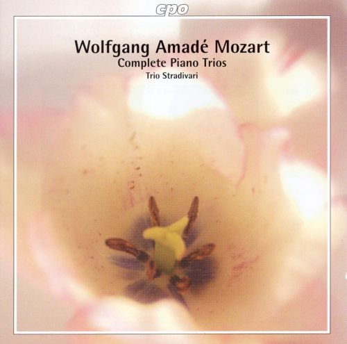 Wolfgang Amadé Mozart: Complete Piano Trios