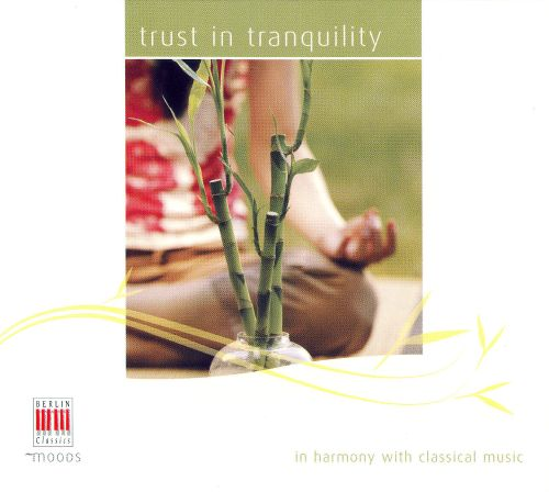 Trust in Tranquility