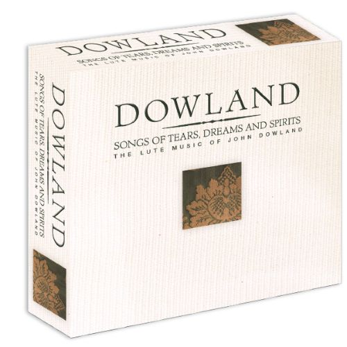 Dowland: Songs of Tears, Dreams, and Spirits