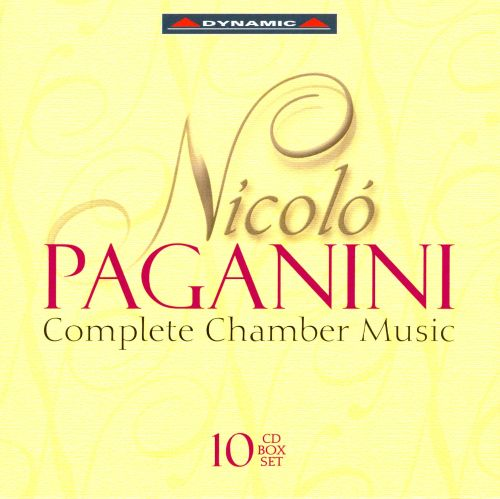 Paganini: Complete Chamber Music