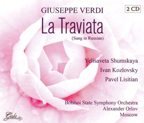 Verdi: La Traviata (Sung in Russian)