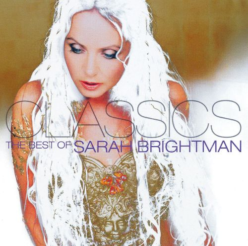Classics: The Best of Sarah Brightman