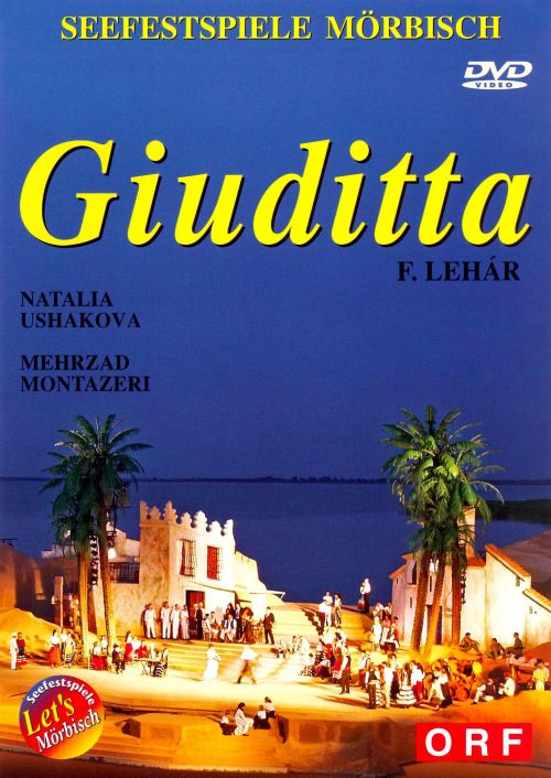 Lehár: Giuditta [DVD Video]