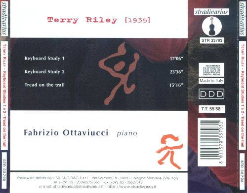 Terry Riley: Keyboard Studies 1 & 2; Tread on the Trail