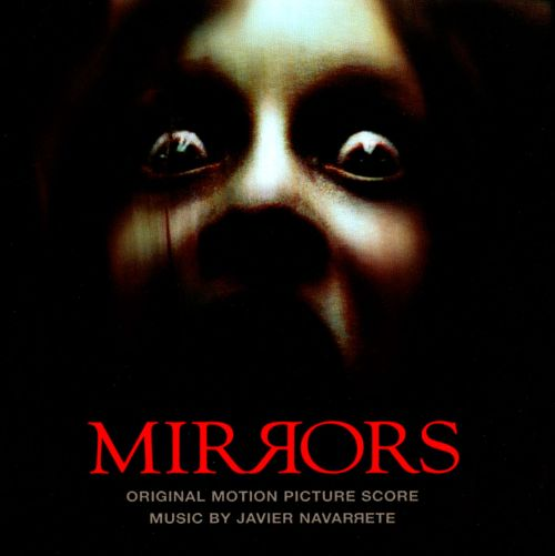 Mirrors [Original Motion Picture Score]