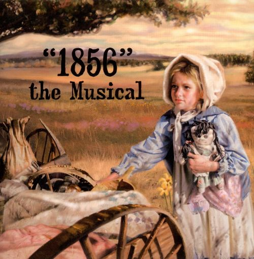 1856: The Musical