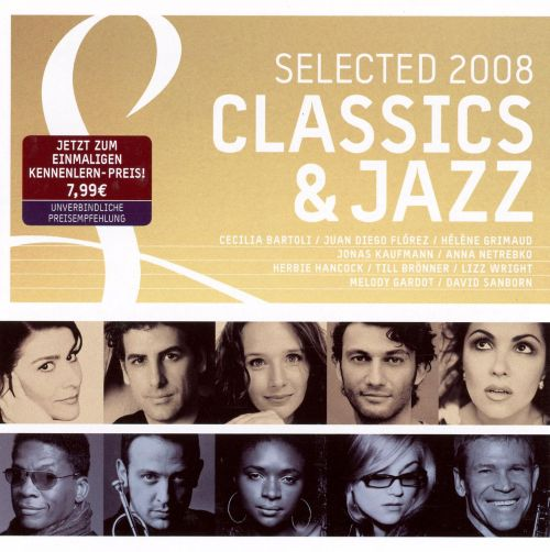 Selected Classics & Jazz 2008