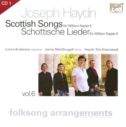 Haydn: Folksong Arrangements, Vol. 6 - Scottish Songs for William Napier II, Disc 1