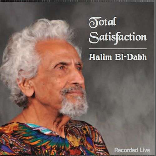 Halim El-Dabh: Total Satisfaction