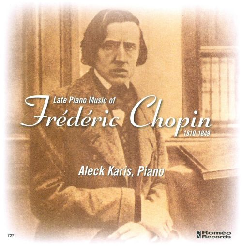 Late Piano Music of Frédéric Chopin
