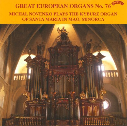 Michal Novenko Plays the Kyburz Organ of Santa Maria in Maó, Minorca