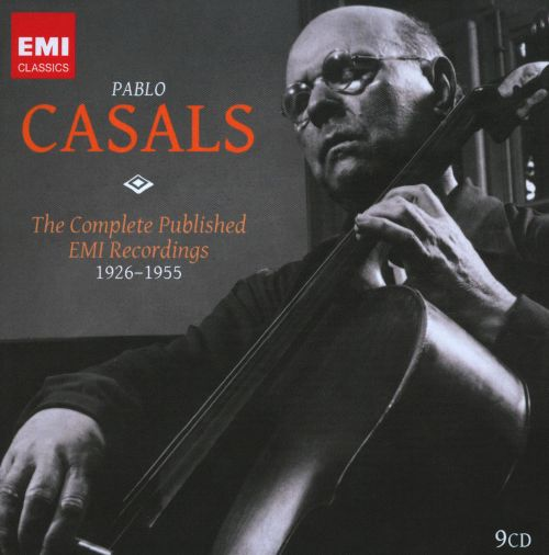 Pablo Casals: The  Complete EMI Recordings
