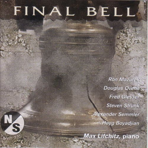 Final Bell: Piano Music by American Composers
