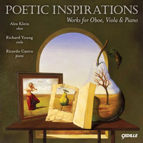 Poetic Inspirations: Works for Oboe, Viola & Piano