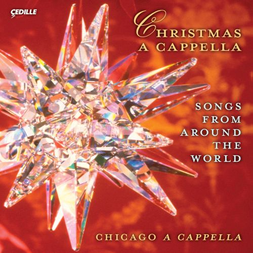 Christmas A Cappella: Songs from Around The World