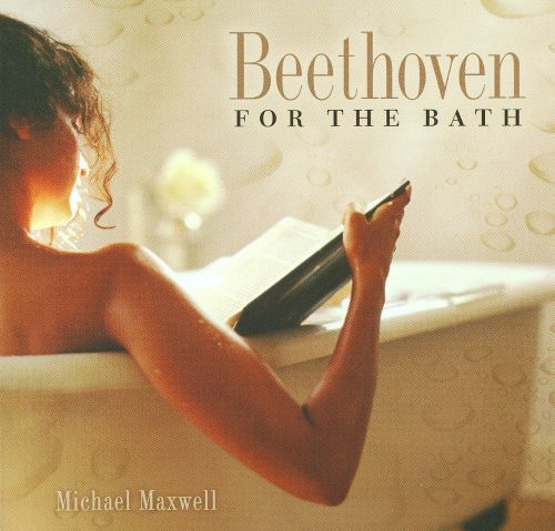 Beethoven for the Bath
