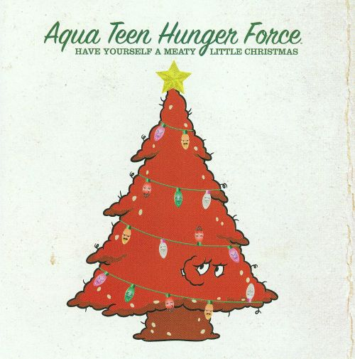 Aqua Teen Hunger Force: Have Yourself a Meaty Little Christmas