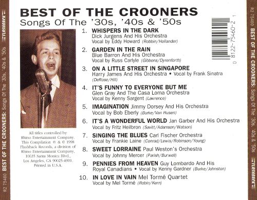 Big Band Classics: Best of the Crooners, Songs of the 30s, 40s, & 50s