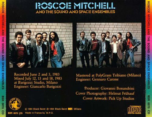 Roscoe Mitchell and the Sound & Space Ensembles - Roscoe ...
