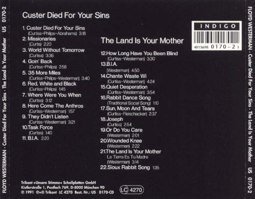 Custer Died for Your Sins/The Land Is Your Mother