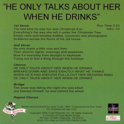 He Only Talks About Her When He Drinks