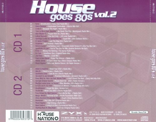 House goes 39 80s vol 2 various artists songs reviews for 80s house music hits