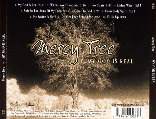 my god is real mercy tree songs reviews credits allmusic. Black Bedroom Furniture Sets. Home Design Ideas