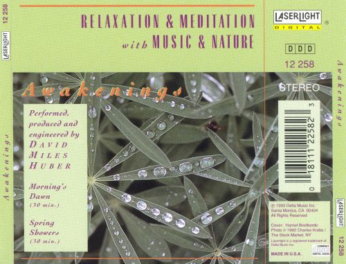 Relaxation and Meditation with Music and Nature: Awakenings