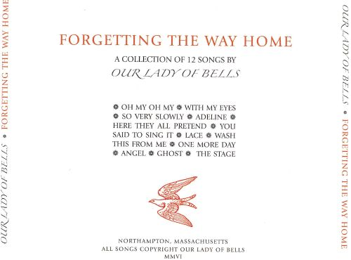Forgetting the Way Home