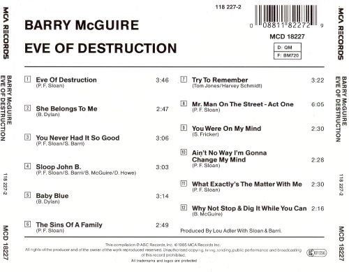 "an analysis of barry mcguires song eve of destruction James t patterson takes his title from a song that was released in september 1965, ""written primarily by pj sloan, a nineteen-year-old admirer of [bob] dylan's 'like a rolling stone,'."