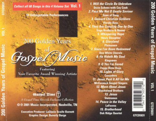 200 Years of Gospel Music: Gospel Artists, Vol. 1