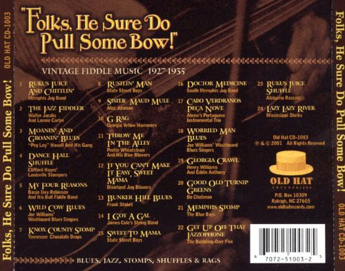 Folks, He Sure Do Pull Some Bow!: Vintage Fiddle Music 1927-1935