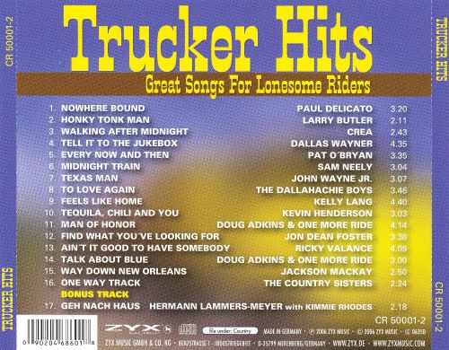 Trucker Hits: Great Songs For Lonesome Riders