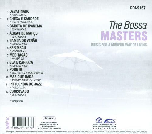 The Bossa Masters: Music for a Modern Way of Living