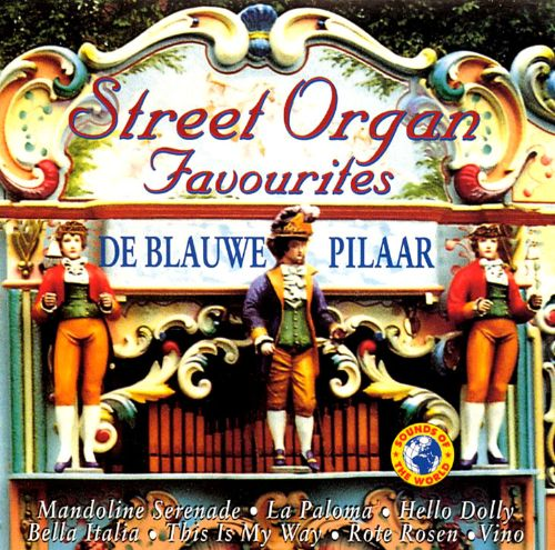 Street Organ Favorites