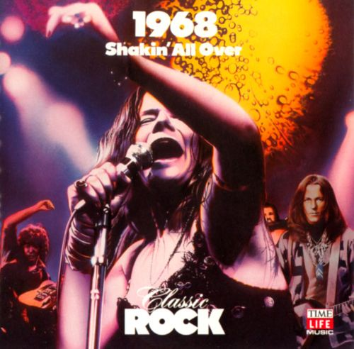 Classic Rock: 1968 - Shakin' All Over