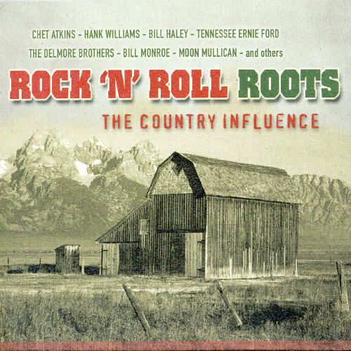Rock 'N' Roll Roots: The Country Influence
