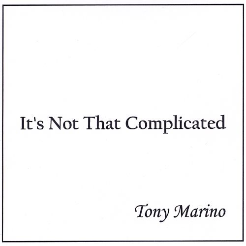 It's Not That Complicated